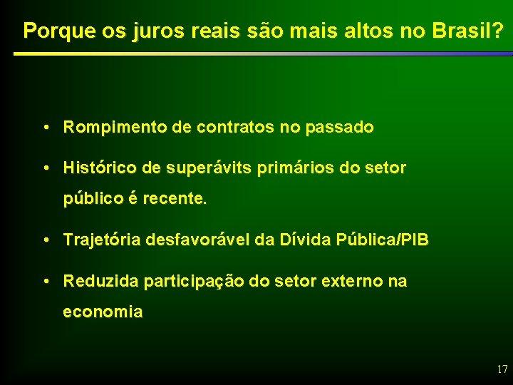 Porque os juros reais são mais altos no Brasil? • Rompimento de contratos no