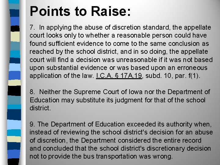Points to Raise: 7. In applying the abuse of discretion standard, the appellate court