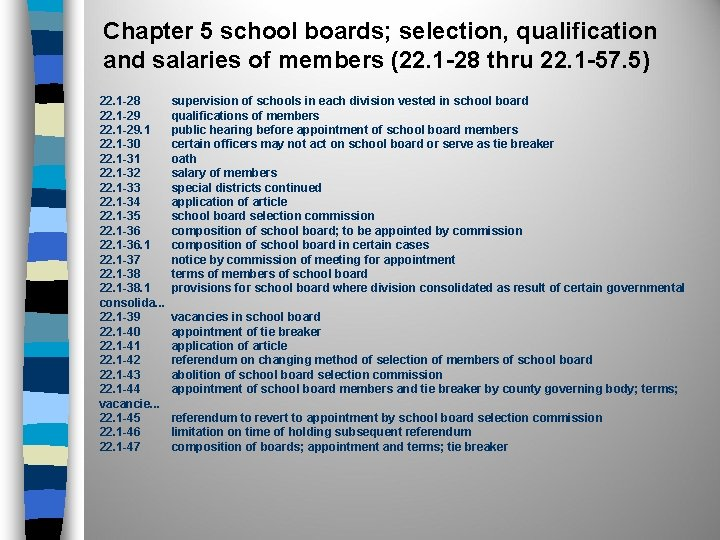 Chapter 5 school boards; selection, qualification and salaries of members (22. 1 -28 thru