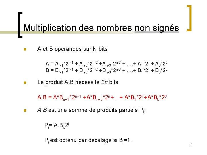 Multiplication des nombres non signés n A et B opérandes sur N bits A