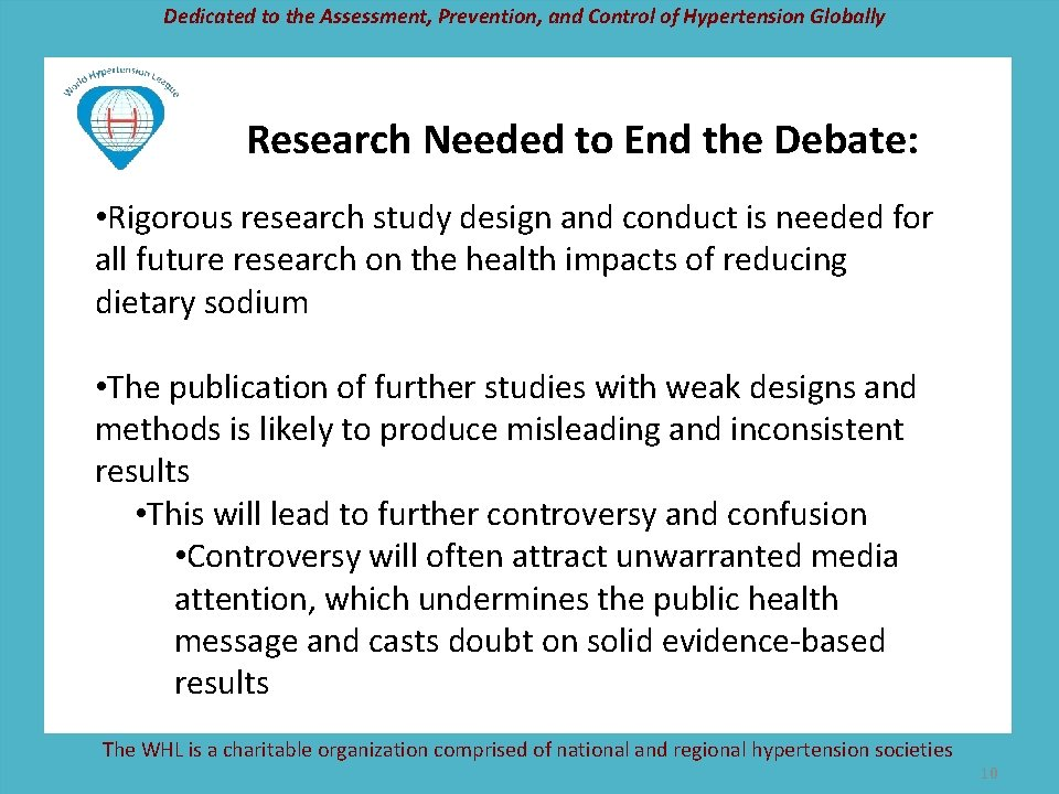 Dedicated to the Assessment, Prevention, and Control of Hypertension Globally Research Needed to End