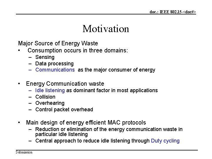 doc. : IEEE 802. 15 -<doc#> Motivation Major Source of Energy Waste • Consumption