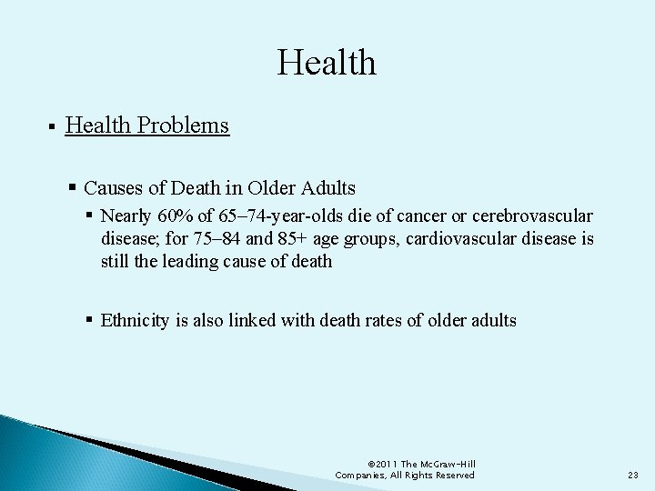 Health § Health Problems § Causes of Death in Older Adults § Nearly 60%