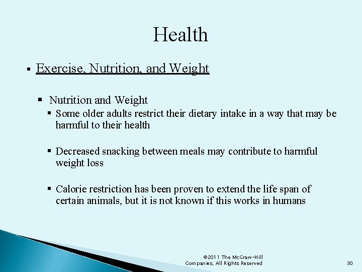 Health § Exercise, Nutrition, and Weight § Nutrition and Weight § Some older adults