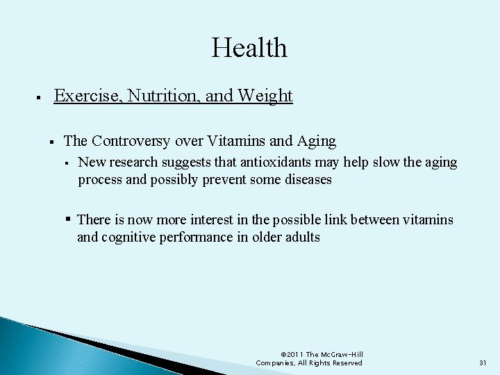 Health § Exercise, Nutrition, and Weight § The Controversy over Vitamins and Aging §