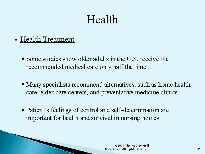 Health § Health Treatment § Some studies show older adults in the U. S.
