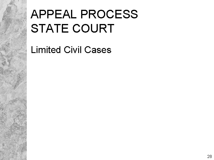 APPEAL PROCESS STATE COURT Limited Civil Cases 28