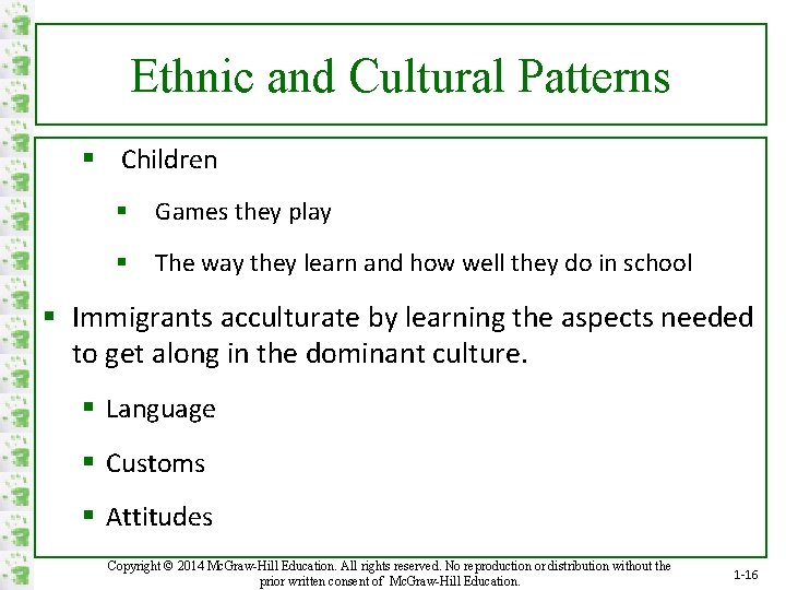 Ethnic and Cultural Patterns § Children § Games they play § The way they