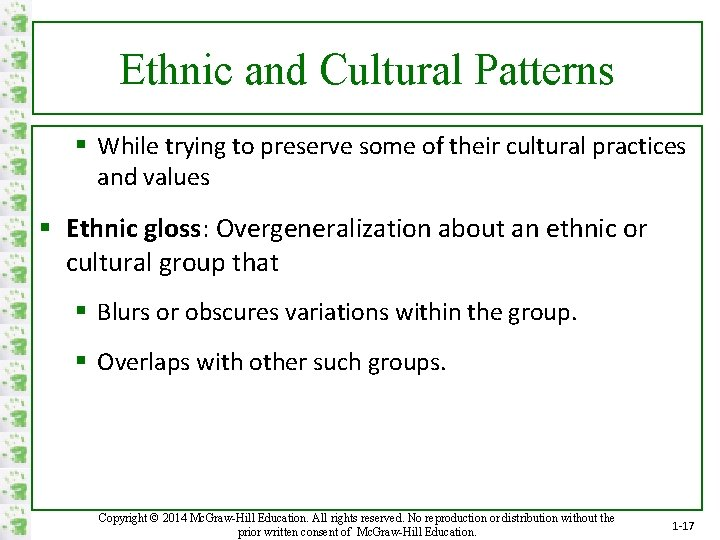 Ethnic and Cultural Patterns § While trying to preserve some of their cultural practices
