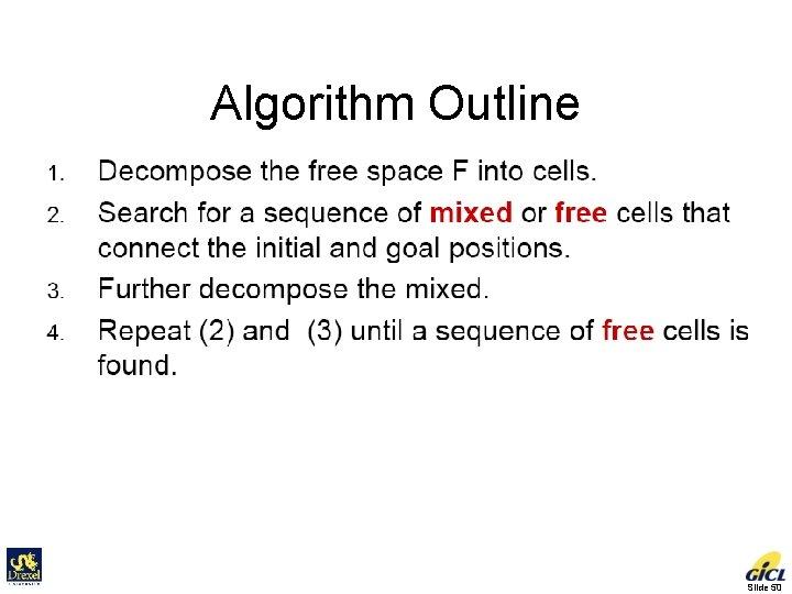 Algorithm Outline Slide 50
