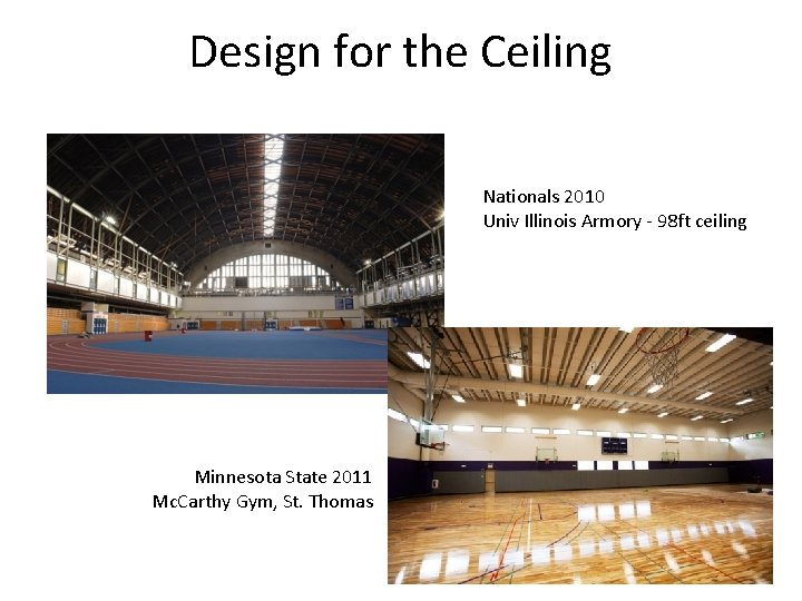 Design for the Ceiling Nationals 2010 Univ Illinois Armory - 98 ft ceiling Minnesota
