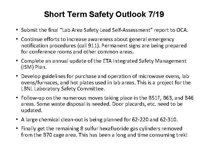 """Short Term Safety Outlook 7/19 • Submit the final """"Lab Area Safety Lead Self-Assessment"""""""
