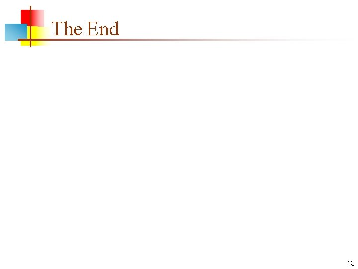 The End 13