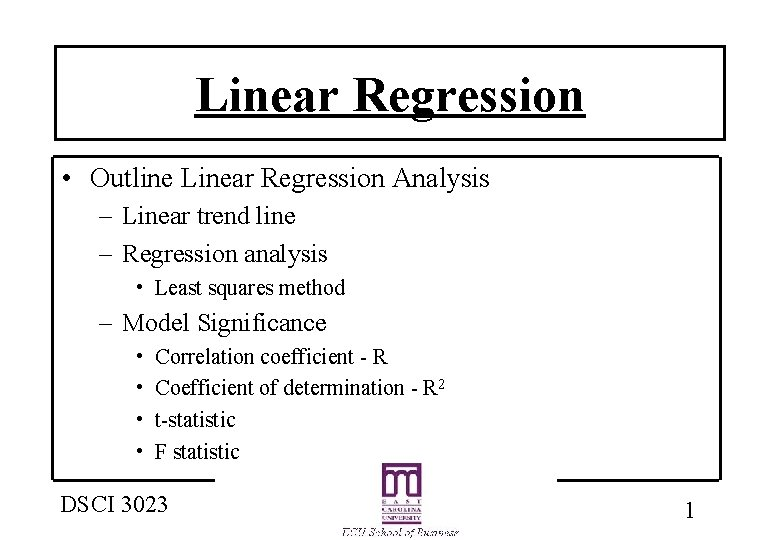 Linear Regression • Outline Linear Regression Analysis – Linear trend line – Regression analysis