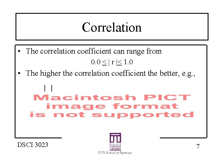 Correlation • The correlation coefficient can range from 0. 0 <   r  <