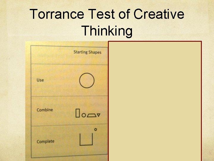 Torrance Test of Creative Thinking