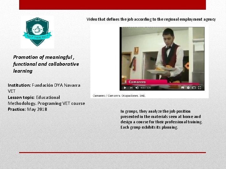 Video that defines the job according to the regional employment agency Promotion of meaningful