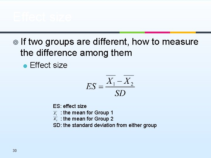 Effect size ¥ If two groups are different, how to measure the difference among