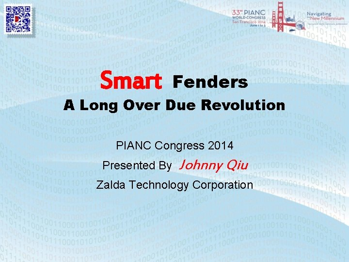 Smart Fenders A Long Over Due Revolution PIANC Congress 2014 Presented By Johnny Qiu