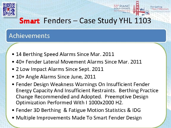 Smart Fenders – Case Study YHL 1103 Achievements • 14 Berthing Speed Alarms Since