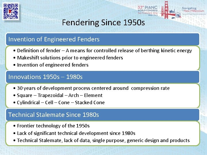 Fendering Since 1950 s Invention of Engineered Fenders • Definition of fender – A