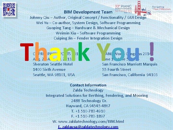 BIM Development Team Johnny Qiu – Author, Original Concept / Functionality / GUI Design