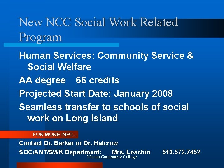 New NCC Social Work Related Program Human Services: Community Service & Social Welfare AA