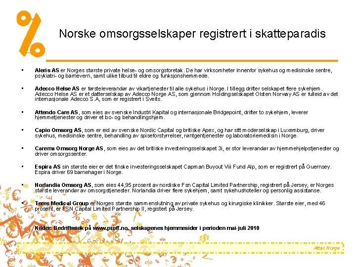 Norske omsorgsselskaper registrert i skatteparadis • Aleris AS er Norges største private helse- og