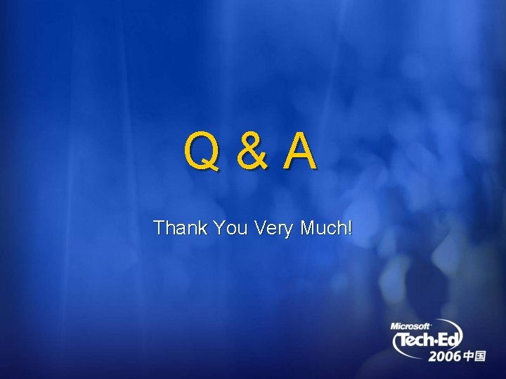 Q&A Thank You Very Much!