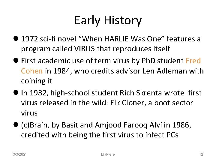 """Early History 1972 sci-fi novel """"When HARLIE Was One"""" features a program called VIRUS"""