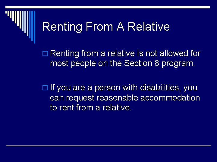Renting From A Relative o Renting from a relative is not allowed for most