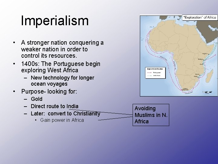 Imperialism • A stronger nation conquering a weaker nation in order to control its