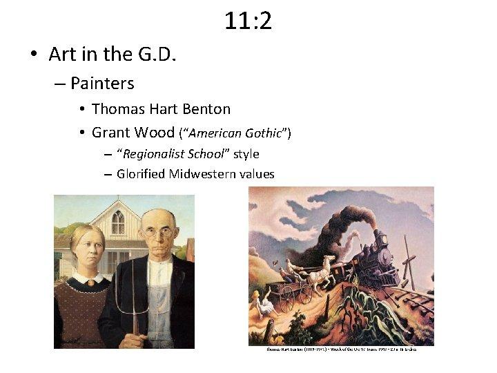 11: 2 • Art in the G. D. – Painters • Thomas Hart Benton