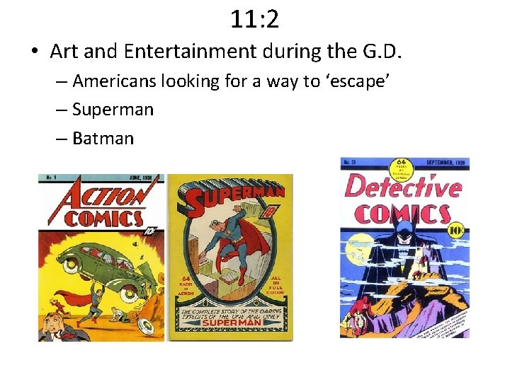 11: 2 • Art and Entertainment during the G. D. – Americans looking for