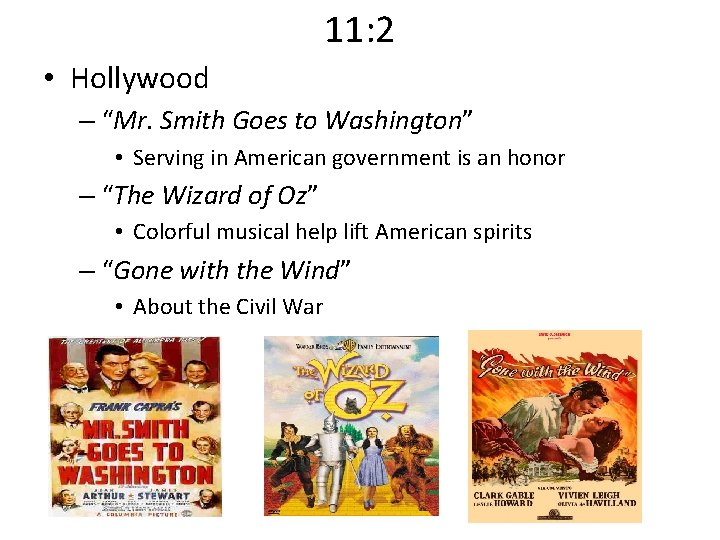 """11: 2 • Hollywood – """"Mr. Smith Goes to Washington"""" • Serving in American"""
