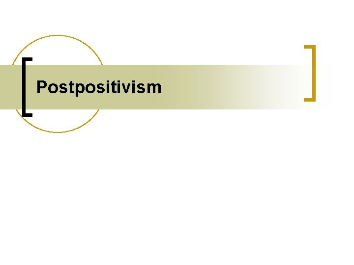 Postpositivism