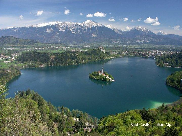 www. vitanoblepowerpoints. net Bled Castle - Julian Alps