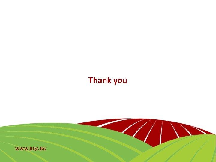 Thank you WWW. BQA. BG