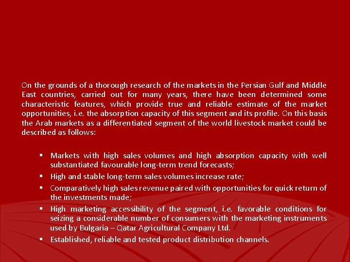 On the grounds of a thorough research of the markets in the Persian Gulf