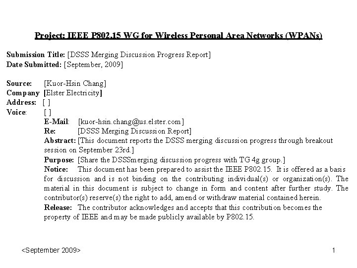 Project: IEEE P 802. 15 WG for Wireless Personal Area Networks (WPANs) Submission Title: