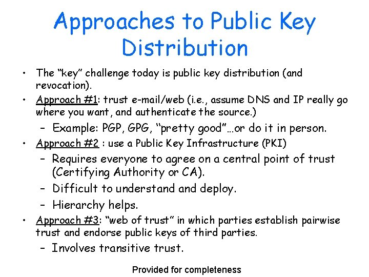 """Approaches to Public Key Distribution • The """"key"""" challenge today is public key distribution"""