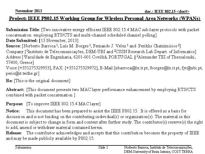 November 2013 doc. : IEEE 802. 15 -<doc#> Project: IEEE P 802. 15 Working