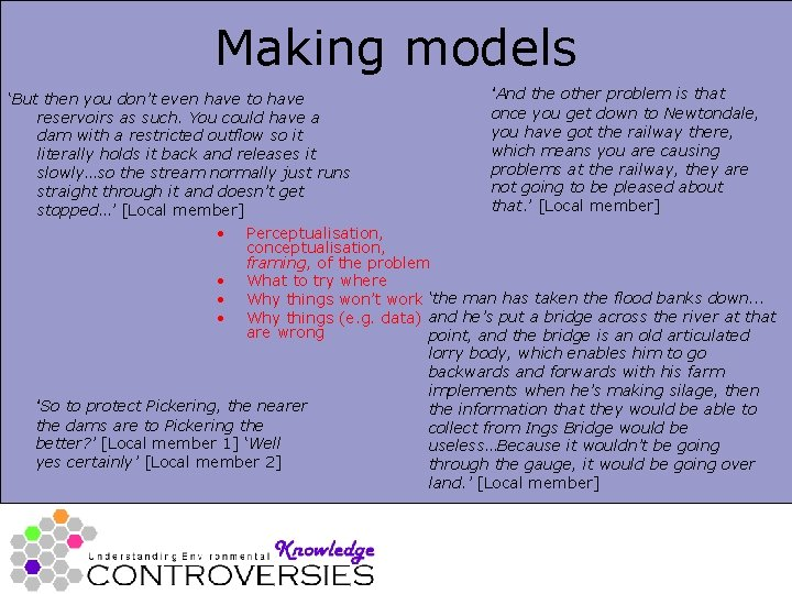 Making models 'But then you don't even have to have reservoirs as such. You
