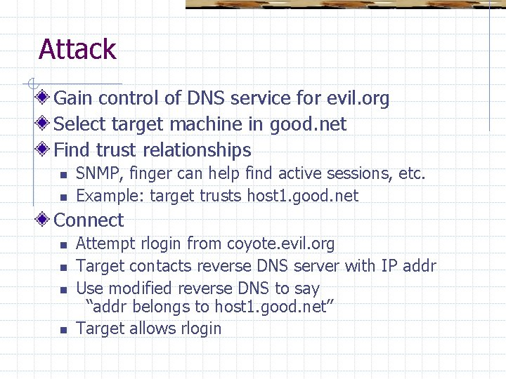 Attack Gain control of DNS service for evil. org Select target machine in good.