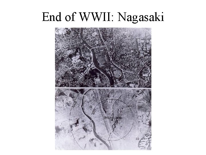 End of WWII: Nagasaki