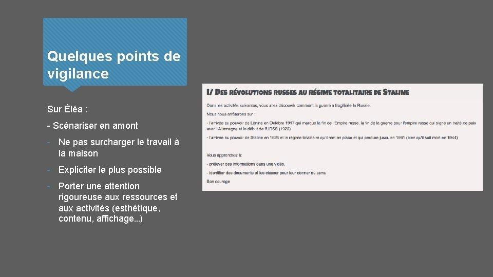 Quelques points de vigilance Sur Éléa : - Scénariser en amont - Ne pas