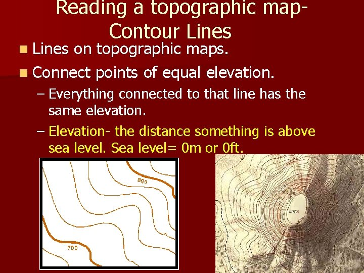 Reading a topographic map. Contour Lines n Lines on topographic maps. n Connect points