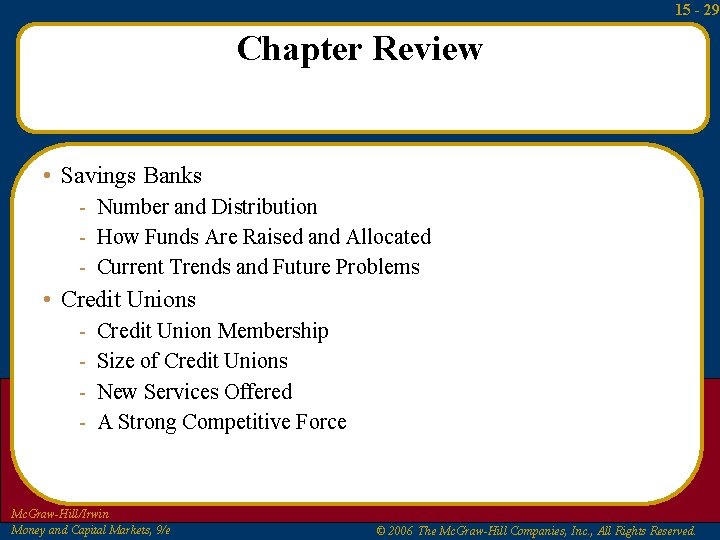 15 - 29 Chapter Review • Savings Banks - Number and Distribution - How