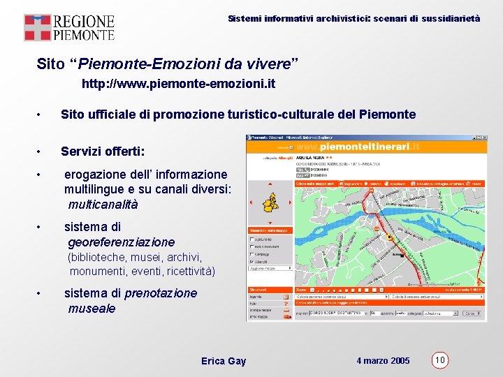 """Sistemi informativi archivistici: scenari di sussidiarietà Sito """"Piemonte-Emozioni da vivere"""" http: //www. piemonte-emozioni. it"""