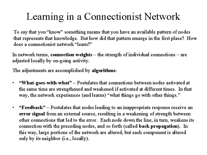 """Learning in a Connectionist Network To say that you """"know"""" something means that you"""